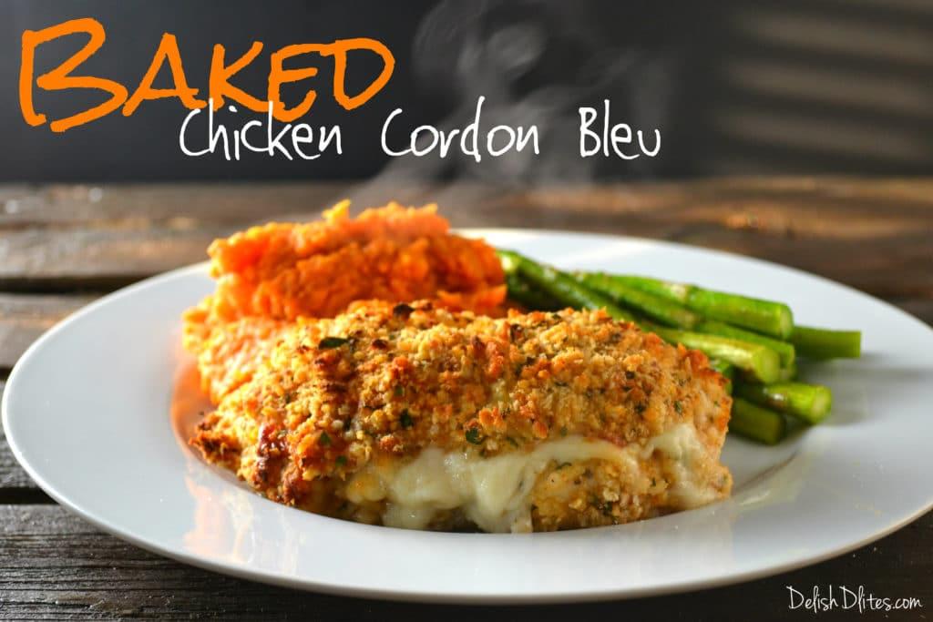 Crunchy Baked Chicken Cordon Bleu | Delish D'Lites