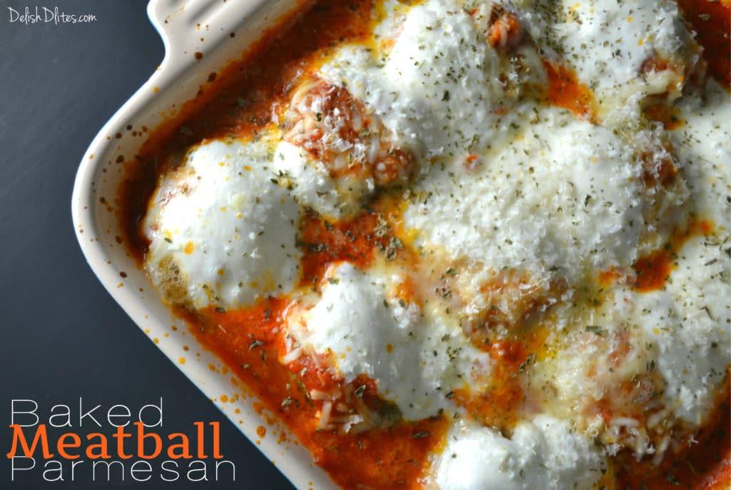 Baked Meatball Parmesan | Delish D'Lites
