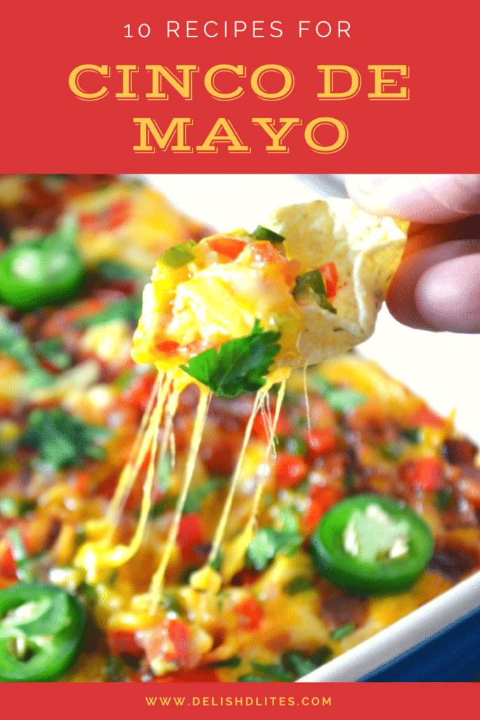 10 Recipes for Cinco De Mayo | Delish D'Lites