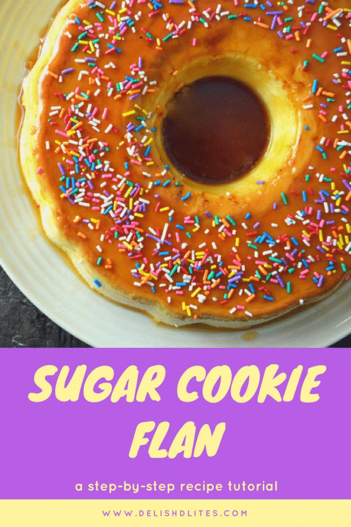 Sugar Cookie Flan | Delish D'Lites