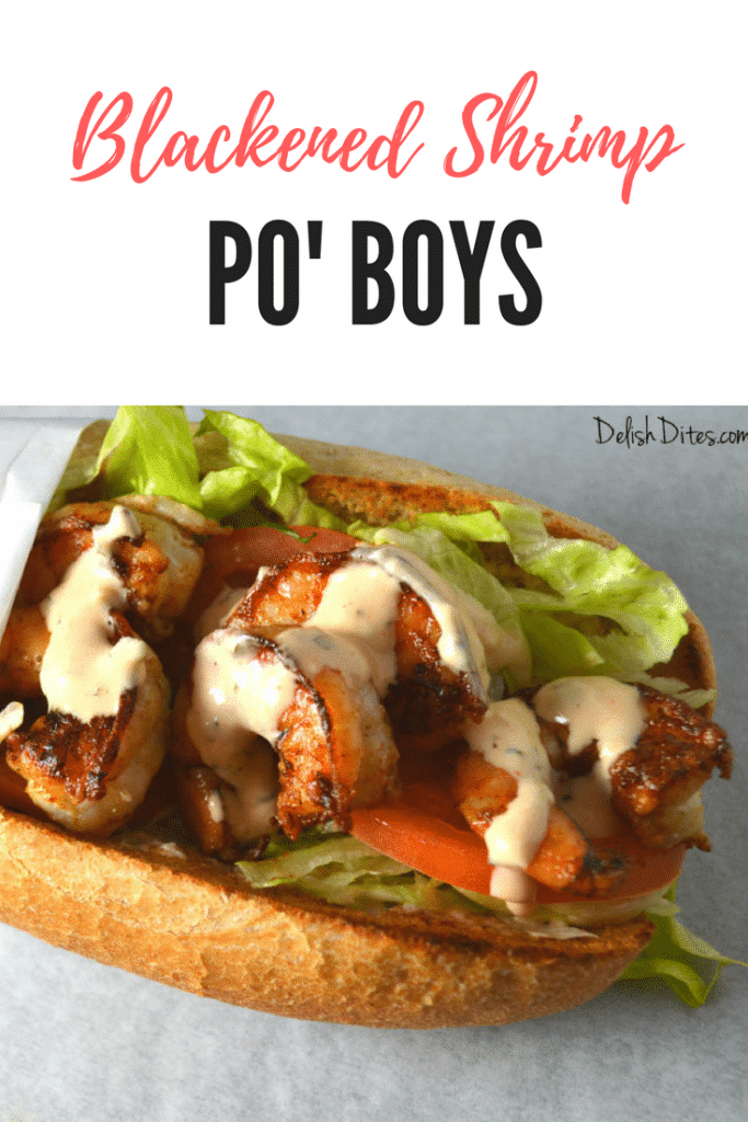 Blackened Shrimp Po' Boys | Delish D'Lites